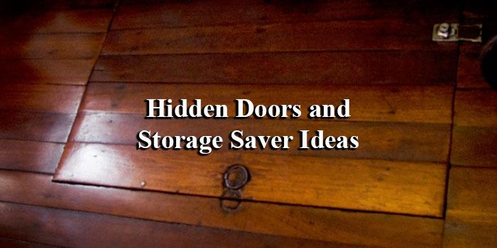 Hidden Doors and Storage Saver Ideas