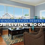 Window Styles Perfect for Living Rooms