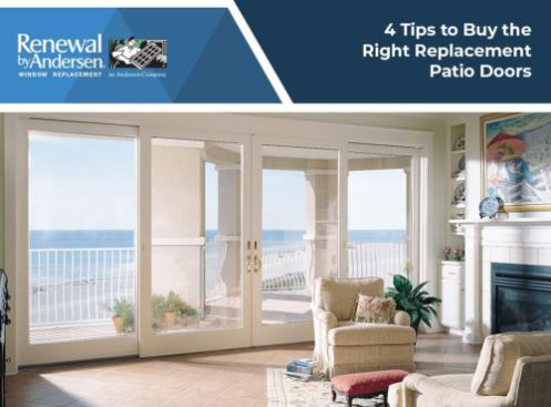 4 Tips to Buy the Right Replacement Patio Doors