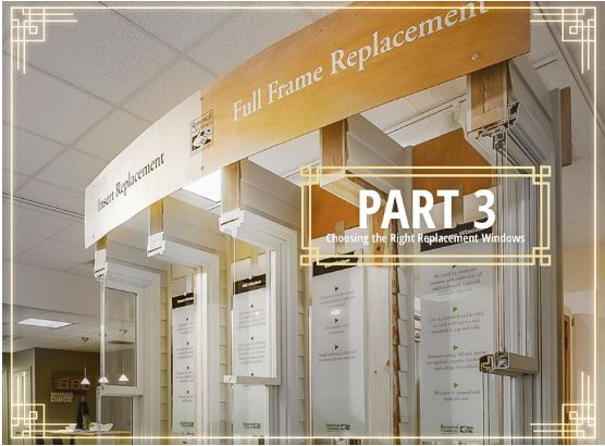 Part 3: Choosing the Right Replacement Windows